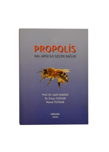 Propolis Bal Arısı İle Gelen Sağlık Kitabı
